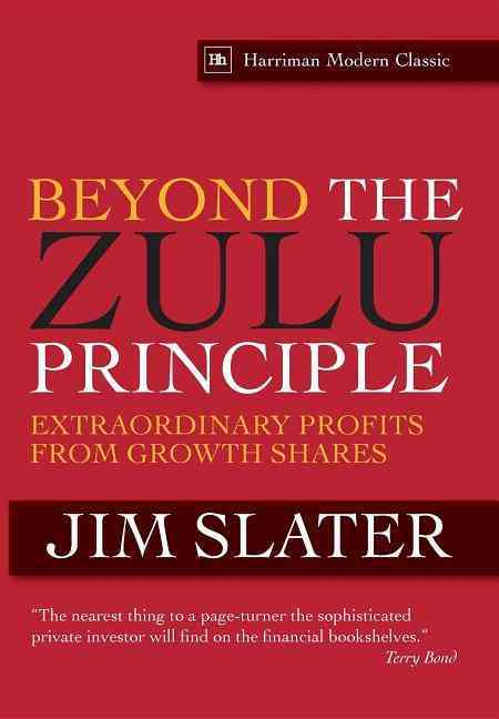 Beyond the Zulu Principle By Slater, Jim