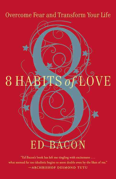 8 Habits of Love By Bacon, Ed
